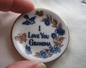 I Love You Grandma Ceramic Mini Plate, 1980's or earlier, rosesandbutterflies, traditional