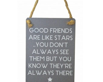 Good friends are like stars hanging wall plaque