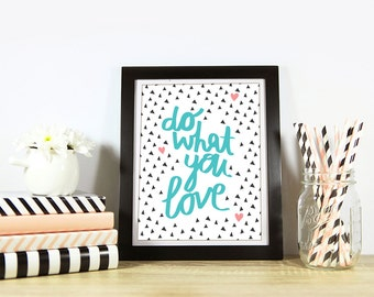 Do what you Love A4 print