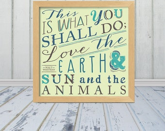 This is what you shall do by Walt Whitman - 3 Different Sizes - Custom Colors Upon Request - Frame Not Included