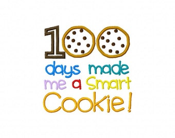 100 Days Made Me A Smart Cookie, 100 Days of School Shirt, One Hundred Days of School