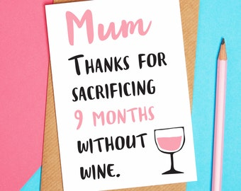 Mothers day card - thanks mum card - wine card - mothers day - greetings card - blank card - mum card - funny card - funny mum card