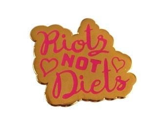 Feminist Riots Not Diets gold enamel pin