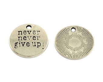 Quote Charms Word Charms NEVER GIVE UP Charms Antiqued Silver Word Charms Message Charms Wholesale Charms Bulk Charms Inspirational Charms