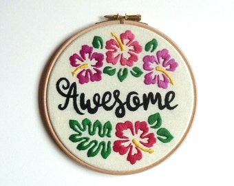Awesome hibiscus embroidery hoop 6 inch Floral Wall decoration Modern embroidery Framed quote Surfing Hawaiian flower birthday gift