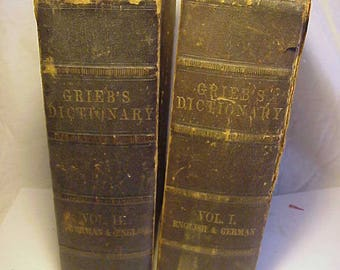 1866 A Dictionary of the English and German Languages By Chr. Fr. Grieb Complete Two Volume Set ,  Antique Leather Bound Dictionary