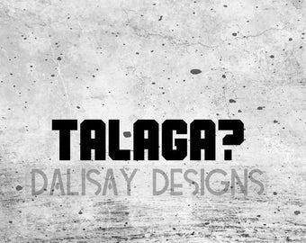 Talaga Filipino Vinyl Decal