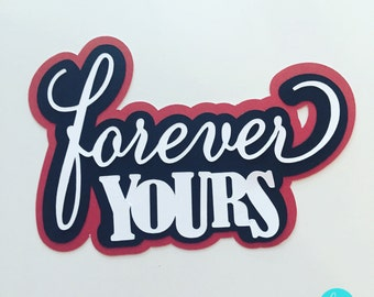 Forever Yours Die Cut