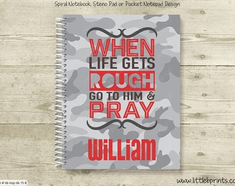 When Life Gets Rough go to Him & Pray Camo Personalized Spiral Notebook Journal Prayer Journal Diary