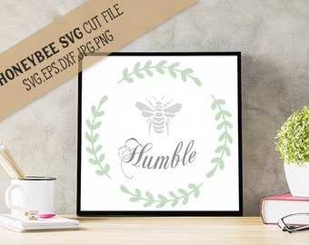 Bee Humble svg Country svg Be Attitude svg Country decor svg, Farm decor svg, silhouette svg, cricut svg eps dxf jpg Farmhouse svg Palette