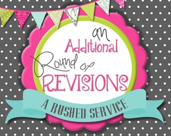Addition Round of Revisions for Invitations
