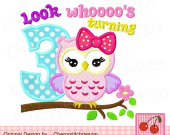 Look whoooo's turning 3,Cute owl with bow,My 3rd Birthday digital applique -4x4 5x5 6x6 inch-Machine Embroidery Applique Design