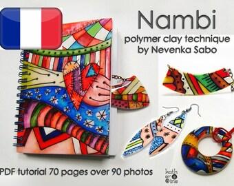 Tutoriel sur l'argile polymère, tutoriel en PDF, technique Nambi, livre électronique, tutoriel original, idées travaux DIY, Craft e-book
