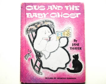 Gus and the Baby Ghost by Jane Thayer, 1972, Pink, Vintage Children's Book, Children's Library, hardcover