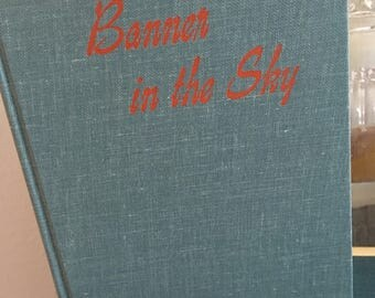 Banner in the Sky, vintage fiction book, young adult book, James Ramsey Ullman