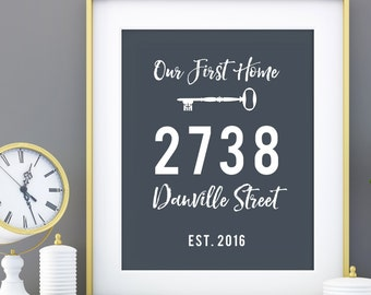 House Warming Gift New Home Housewarming Gift Our First Home Print Personalized Address Sign New House Gift New Homeowner Gift Print 8 x 10