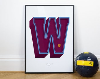 W is for West Ham, Football Typography Print