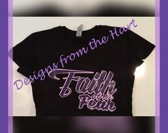 Faith over Fear ladies t shirt