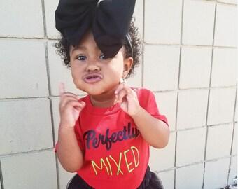 Perfectly Mixed Melanin tshirt toddler kids girls shirts
