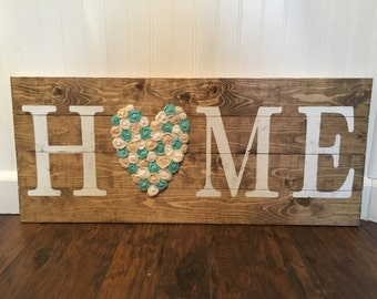 Large Home sign ,bridal shower gift, rustic home, home sign rosette flowers
