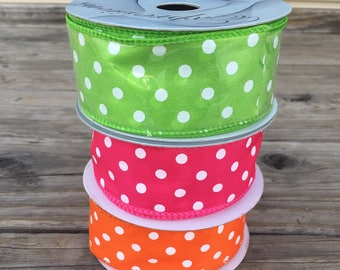 10 yards Polka dot 1.5 inch wired ribbon. Orange polka dot, pink polka dot, green polka dot