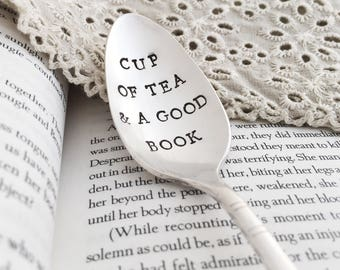 Cup Of Tea And A Good Book. Hand Stamped Vintage Teaspoon.