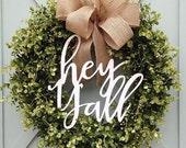 Hey Y'all southern sayings laser cut Wreath Decor