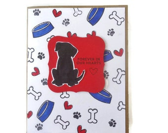 Pet sympathy card - Dog - Forever in our hearts -  Personal and loving condolences on a beautiful red and black card. Handmade card.