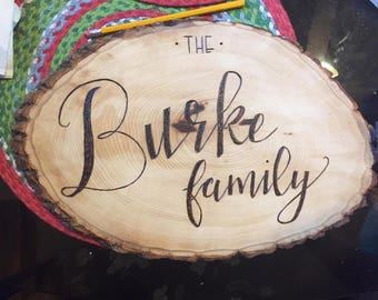 wood burned family sign, wedding date, last name, wood slab, hand made, custom made to order