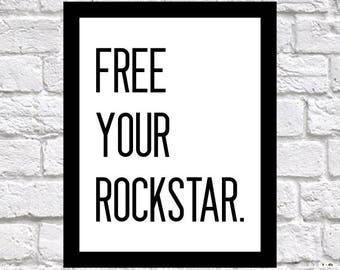 FREE YOUR ROCKSTAR Inspirational Poster, Download Printable Wall Art, Printable, Digital Prints