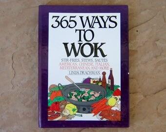 Wok Cookbook, 365 Ways to Wok Cookbook by Linda Drachman, 1993 Vintage Cook Book