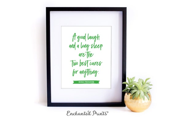 Irish Proverb - A Good Laugh- Printable art wall decor, Inspirational quote poster - Instant Download