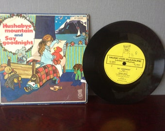 childrens record  Hushabye mountain and say goodnight 45rpm 1973 record