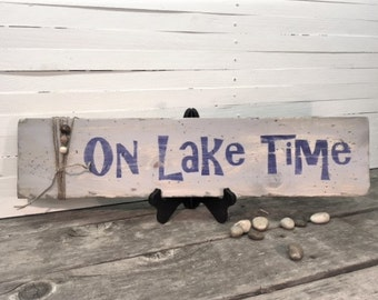 "Wood Sign Distressed ""On Lake Time"""