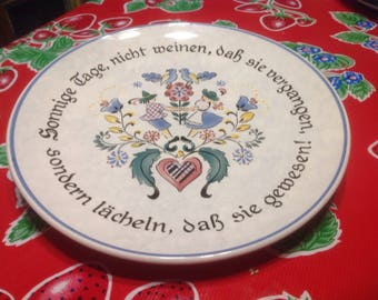 "Vintage West German plate with saying in German- ""Bright days - don't cry because it's over, smile because it happened!"""