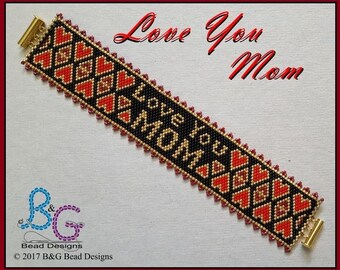 LOVE YOU MOM Peyote Cuff Bracelet Pattern