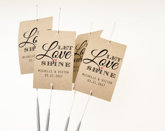 Sparkler Tags, Let Love Shine Tags, Sparklers Tags, Custom Send Off Tags, 18 Wedding Sparkler Tags