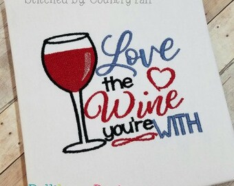 Kitchen Embroidery Design - Wine Embroidery Design - Valentine's Day Embroidery - Embroidery Saying - Love the Wine