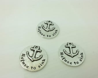 20pcs Refuse to sink Anchor Pendans . Anchor Charms , Wholesale Charms , Bulk Charms , Quote Charms , Message Charms , Word Charms