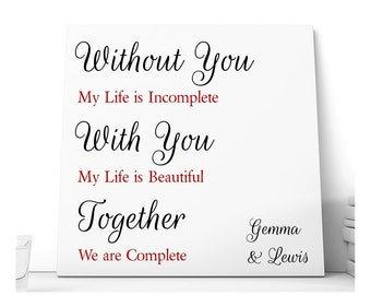 Without You Love Message Ceramic Plaque.  Personalised