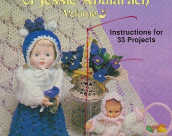 Crochet Booklet Vintage 1981 Crocheted Favorites & Originals of Jessie Abularach Volume 3 Instructions 33 Projects