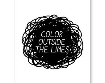 Creativity Quote, Color Outside The Lines, Craft Room Print, Minimalist Poster, Artist Quote, Motivational Quote, Be Creative