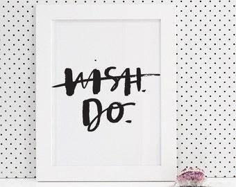 Wish Do Brush Lettering Print