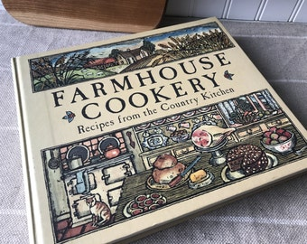 Farmhouse Cookery, Recipes from the Country Kitchen, Farmhouse Recipes, Readers Digest, 1980, Country Kitchen, Farmhouse Kitchen History