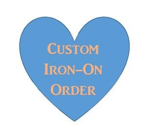3 Custom shirt iron ons