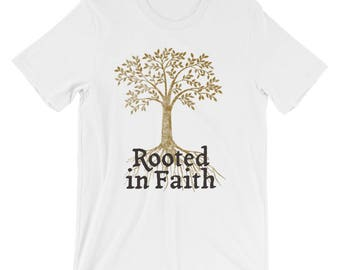 Christian T Shirts Rooted In Faith '15 - Christian Clothing - Jesus Shirt - Christian Apparel - Christian Gifts - Gift for Men