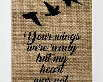 """Burlap Sign """"Your Wings Were Ready But My Heart Was Not""""Wedding Memorial Sign Rustic Shabby Chic Vintage Home Decor Sign/Memorial/Loved Ones"""