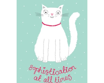 Sophistication At All Times Birthday & Just Because Cat Greetings Card