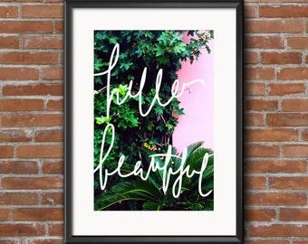 Hello beautiful typography/ photograph