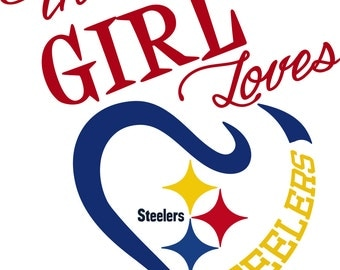 This Girl Loves Pittsburgh Steelers SVG File!